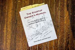 The Startup Owner U0026 39 S Manual By Steve Blank