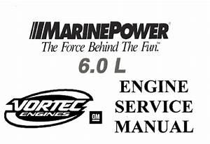 Marine Power Gm 6 0l Engine Service Repair Manual