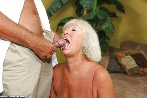 Innocent Granny Gets A Fantastic Bj Lustful Granny Takes A Perfect Oral And Let Cumshot
