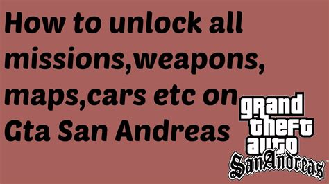 How To Unlock All Missions,weapons,maps,cars Etc On Gta