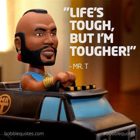 Mr T Memes - bobblequotes quotes memes bobblehead mrt theateam ateam the a team pinterest more