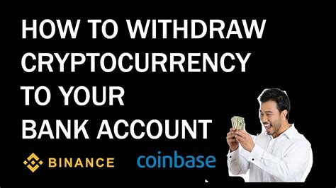 In a few years' time, hopefully, cryptocurrency will be adopted by every store in the world. How to Withdraw Cryptocurrency to your Bank Account - (How to Cash out Bitcoin to Bank Account ...