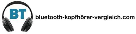 bluetooth kopfhörer vergleich startseite bluetooth kopfh 246 rer bluetooth kopfh 246 rer vergleich