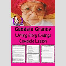 Writing Story Endings; Complete Lesson  Gangsta Granny  Tpt Products  Writing Lessons