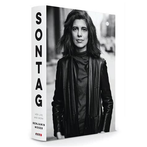 Susan Sontag biography by Benjamin Moser, reviewed.