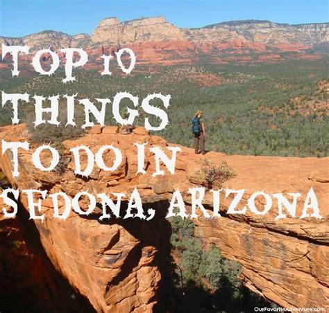 top 28 what things are best 28 sedona arizona top 10 things top 10 things to do in sedona arizona sedona expert