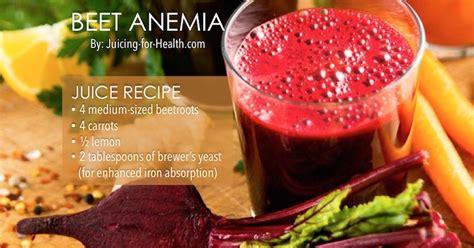 easy juice recipes  treat  beat anemia juicing