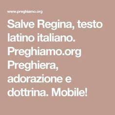 Salve In Testo by Salve Testo Italiano Preghiamo Org