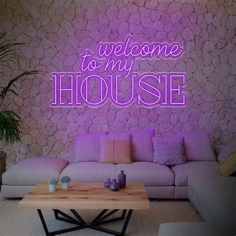 """Neón """"Welcome To My House"""" Letras y Carteles de Neón ..."""