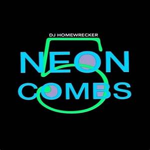 Neon bs 5 DJ Homewrecker
