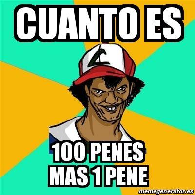 Cuanto Meme - meme ash pedreiro cuanto es 100 penes mas 1 pene 23882582