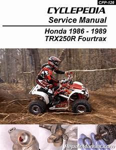 Honda Trx250r Fourtrax Cyclepedia Printed Atv 1986