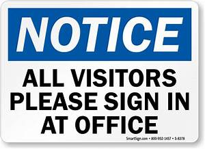 notice sign all visitors please sign in at office sign With all visitors must sign in template