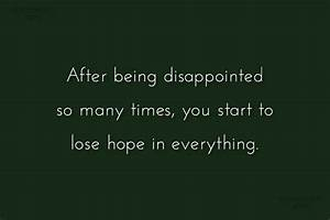 Disappointment Quotes and Sayings - Images, Pictures ...