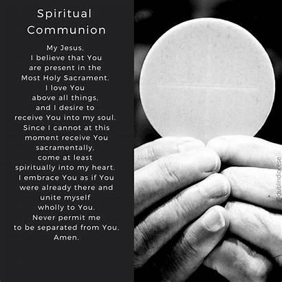 Communion Spiritual Covid Prayers Reflections Coronavirus Receive