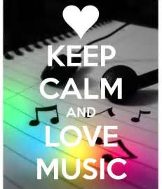 Keep Calm Love Music