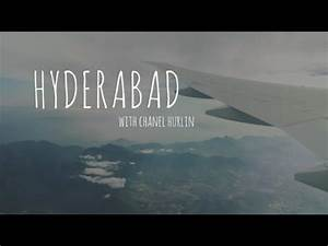 Hyderabad with Chanel Hurlin - YouTube