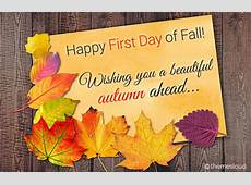 Happy First Day Of Fall & Season Ahead Free First Day of