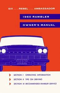 1960 Amc Ambassador Rambler Rebel Owners Manual User Guide
