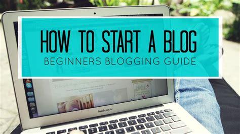 How Start Blog Blogger For Beginners Youtube