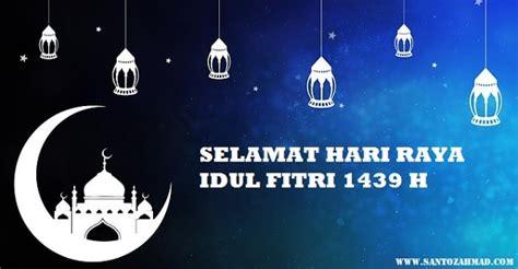 santoz ahmad mengucapkan selamat hari raya idul fitri