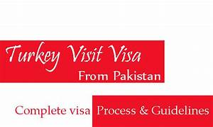 Turkey visit visa from pakistan documents details online for New job documents required