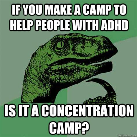 Concentration Meme - if you make a c to help people with adhd is it a concentration c philosoraptor quickmeme