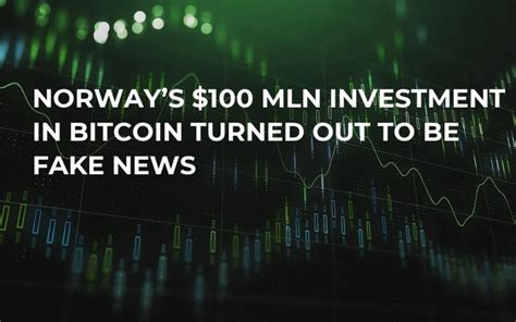 The bitcoin mining industry has grown at a rapid pace. Norway's $100 Mln Investment in Bitcoin Turned Out to Be Fake News   U.Today