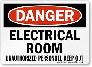 Electrical Room Unauthorized Personnel Keep Out Sign, SKU ...