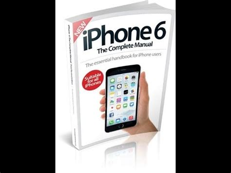 iphone 6 manual the complete iphone 6 manual user guide