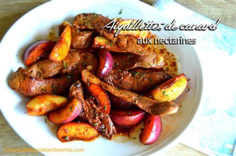 cuisiner les aiguillettes de canard aiguillettes de canard aux nectarines petits plats entre