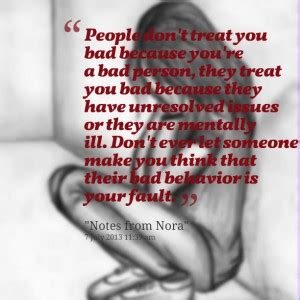 you treat me bad quotes