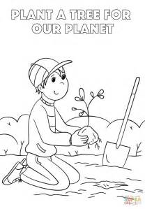 plant coloring pages plant a tree for our planet coloring page free printable