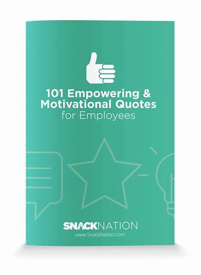 Quotes Motivational Employees Empowering Office Awesome Snacknation