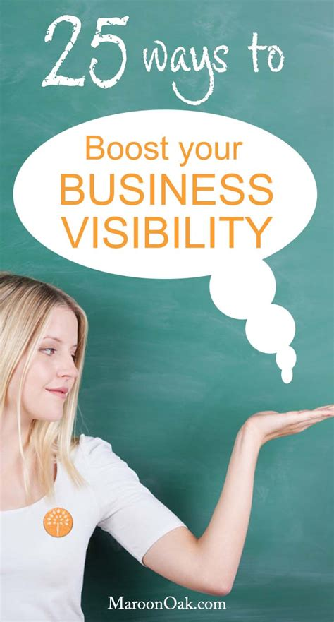 25 Ways To Boost Visibility For Your Business  Career Blog  Maroon Oak
