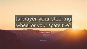 Corrie ten Boom... Spare Tyre Quotes