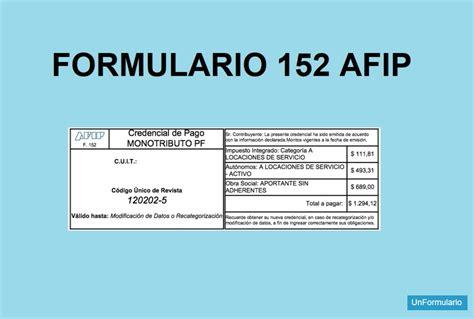 Formulario 152 AFIP