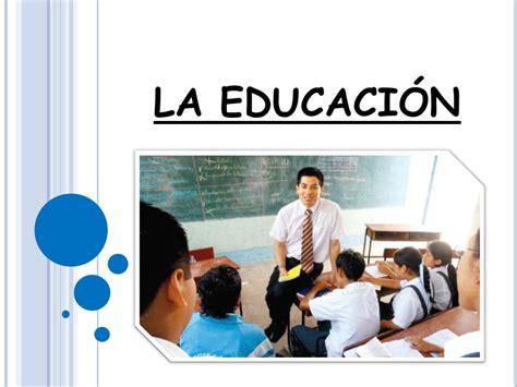 La EducaciÓn  Ppt Video Online Descargar