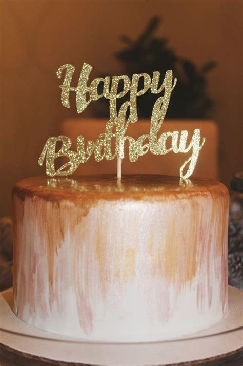 cute simple glam happy birthday cake happy birthday