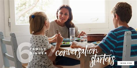 family dinner conversation starters imom