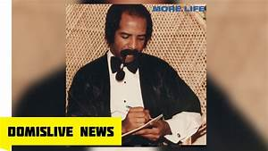 Lifestyle And More : drake sneakin 39 ft 21 savage more life ovo sound radio review youtube ~ Markanthonyermac.com Haus und Dekorationen