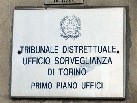Ufficio Di Sorveglianza Di Torino - tribunale di sorveglianza di torino