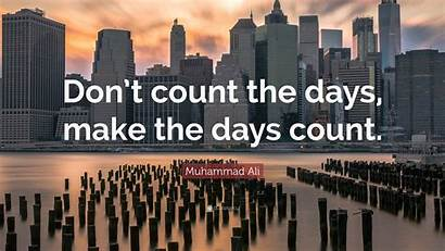 Inspirational Quotes Count Positive Days Don Quote