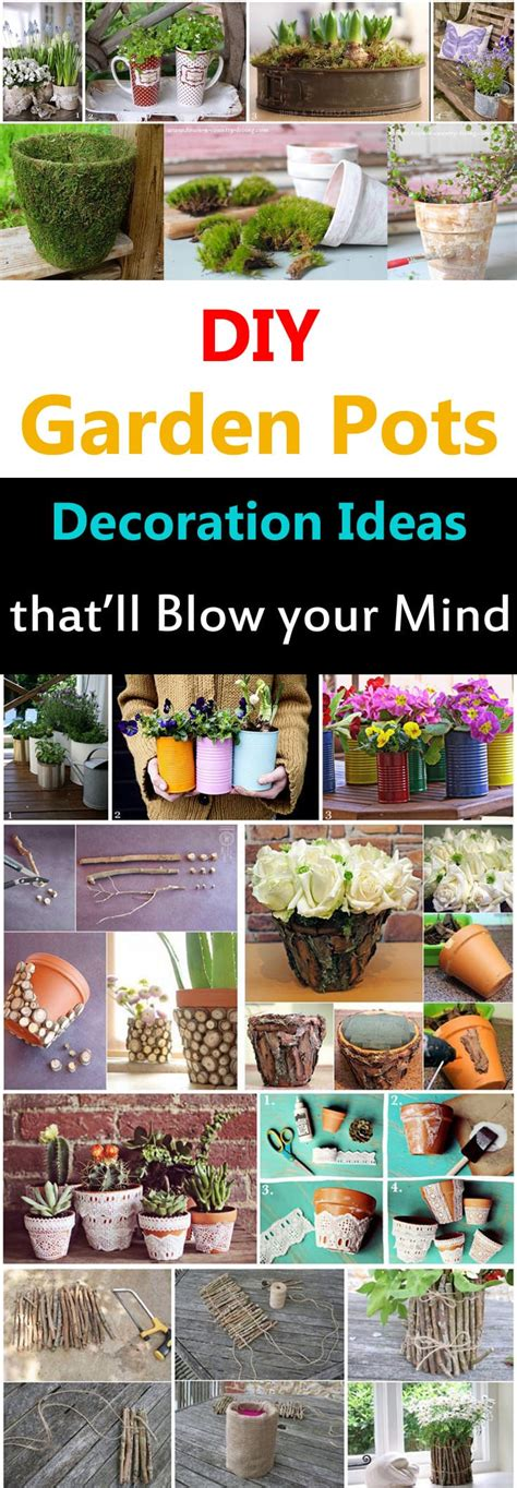 diy garden pots decoration ideas thatll blow  mind