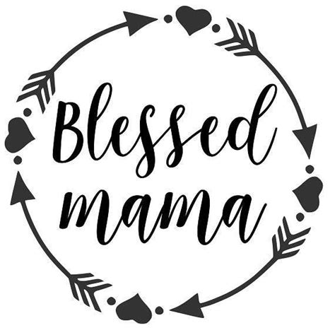 There are so many out there that are completely free! Blessed mama SVG PDF PNG Jpg Dxf Eps Welcome Silhouette ...