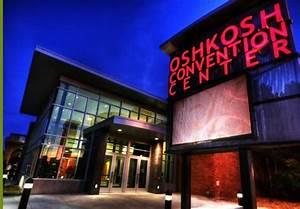 Oshkosh Convention Center | What brings you to Oshkosh ...