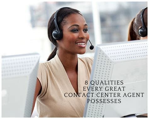 8 Qualities Every Great Contact Center Agent Possesses