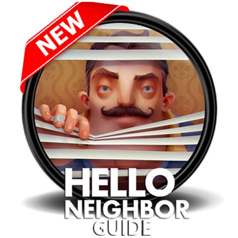 guide for hello neighbor apk free for android pc windows