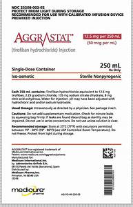 Aggrastat Fda Prescribing Information Side Effects And Uses