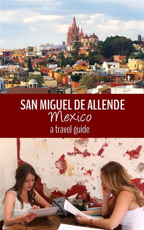What to do in San Miguel de Allende- The Healthy Maven ...